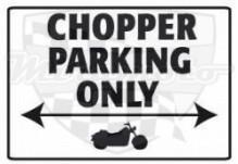 Parkovací cedule Chopper parking only