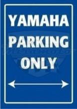 Parkovací cedule Yamaha parking only